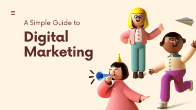 A Simple guide to digital marketing